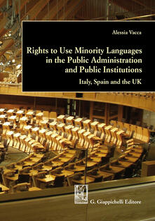 Daddyswing.es Rights to use minority languages in the public administration and public institutions. Italy, Spain and the UK Image