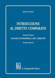 Introduzione al diritto comparato. Vol. 3: Analisi economica del diritto.