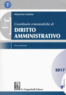 Antondemarirreguera.es Coordinate ermeneutiche di diritto amministrativo. Con Contenuto digitale per download e accesso on line Image