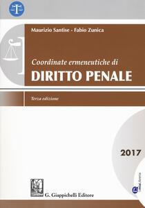 Coordinate ermeneutiche di diritto penale 2017. Con Contenuto digitale per download e accesso on line