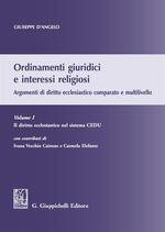 Ordinamenti giuridici e interessi religiosi. Argomenti di diritto ecclesiastico comparato e multilivello. Vol. 1: diritto ecclesiastico nel sistema CEDU, Il.