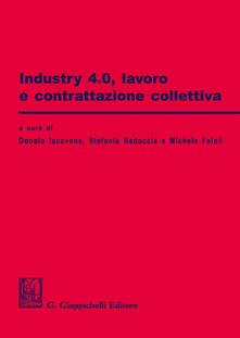 Industry 4.0. Lavoro e contrattazione collettiva.pdf