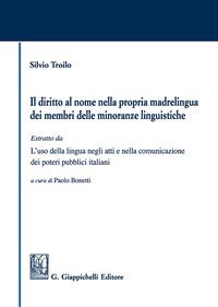 Il Il diritto al nome nella propria madrelingua dei membri delle minoranze linguistiche - Troilo Silvio - wuz.it