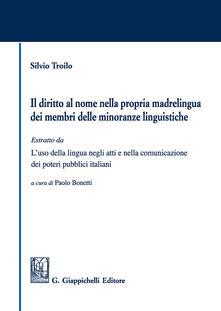 Rallydeicolliscaligeri.it Il diritto al nome nella propria madrelingua dei membri delle minoranze linguistiche Image
