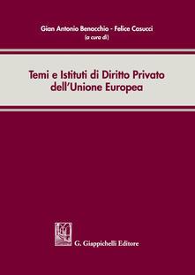 Temi e istituti di diritto privato dellUnione Europea.pdf