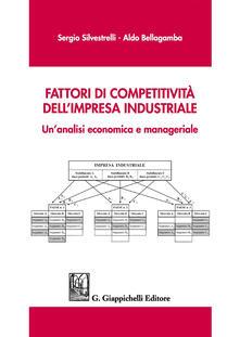 Capturtokyoedition.it Fattori di competitività dell'impresa industriale. Un'analisi economica e manageriale Image