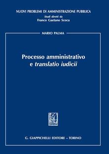Processo amministrativo e «translatio iudicii».pdf