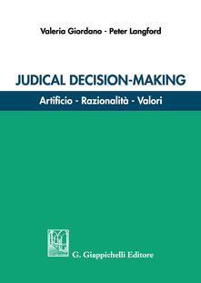 Judicial decision-making. Artificio, razionalità, valori.pdf