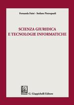 Scienza giuridica e tecnologie informatiche