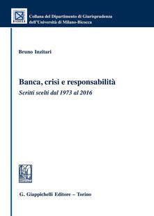 Banca, crisi e responsabilità. Scritti scelti dal 1973 al 2016.pdf