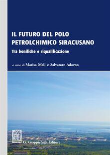 Listadelpopolo.it Il futuro del polo petrolchimico siracusano. Tra bonifiche e riqualificazione Image