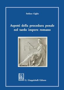 Lpgcsostenible.es Aspetti della procedura penale nel tardo romano impero Image