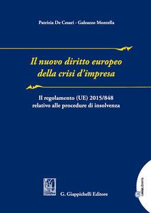 Fondazionesergioperlamusica.it Il nuovo diritto europeo della crisi d'impresa. Il regolamento UE n. 2015/848 relativo alla procedura di insolvenza Image