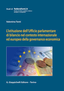 L' istituzione dell'Ufficio parlamentare di bilancio nel contesto internazionale ed europeo della governance economica