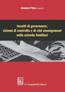 Assetti di governance, sistemi di controllo e di risk management nelle aziende familiari.pdf