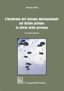 Winniearcher.com L' incidenza del sistema internazionale sul diritto privato: la tutela della persona Image