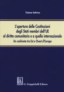 Ipabsantonioabatetrino.it L' apertura delle Costituzioni degli stati membri dell'UE al diritto comunitario e a quello internazionale. Un confronto tra Est e Ovest d'Europa Image