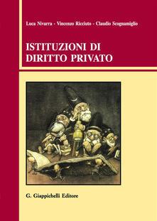 Istituzioni di diritto privato - Luca Nivarra,Vincenzo Ricciuto,Claudio Scognamiglio - copertina