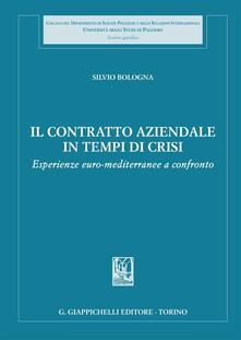 Amatigota.it Il contratto aziendale in tempi di crisi. Esperienze euro-mediterranee a confronto Image