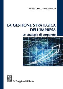 Equilibrifestival.it La gestione strategica dell'impresa. Le strategie di corporate Image