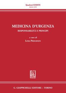 Amatigota.it Medicina d'urgenza. Responsabilità e principi. Atti del Convegno (Firenze, 15 luglio 2016) Image