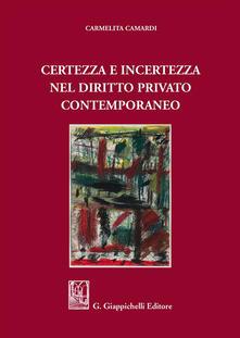 Certezza e incertezza nel diritto privato contemporaneo.pdf