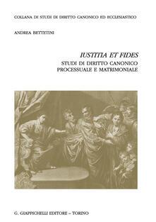 «Iustitia et fides». Studi di diritto canonico processuale e matrimoniale.pdf