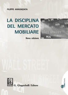 La disciplina del mercato mobiliare. Con Contenuto digitale per download e accesso on line - Filippo Annunziata - copertina