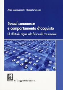 Ipabsantonioabatetrino.it Social commerce e comportamento d'acquisto. Gli effetti del digital sulla fiducia del consumatore Image