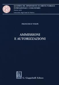 Ammissioni e autorizzazioni