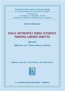 Nicocaradonna.it Dalla metropoli verso Internet. Persona libertà e diritto Image