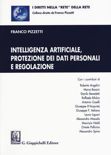 Writersfactory.it Intelligenza artificiale, protezione dei dati personali e regolazione. Con aggiornamento online Image