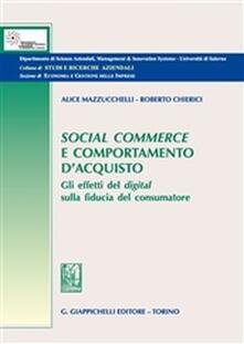 Winniearcher.com Social commerce e comportamento d'acquisto. Gli effetti del digital sulla fiducia del consumatore Image