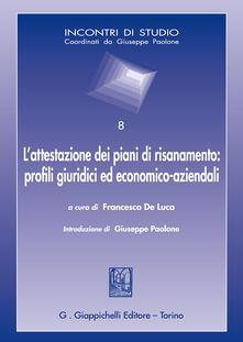 Winniearcher.com L' attestazione dei piani di risanamento: profili giuridici ed economico-aziendali Image