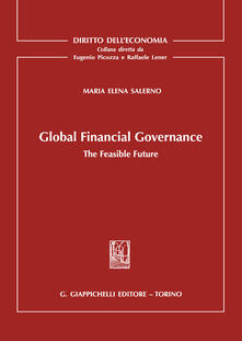 Global Financial Governance. The Feasible Future.pdf