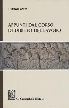 Appunti dal corso di diritto del lavoro.pdf