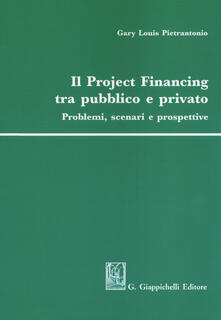 Mercatinidinataletorino.it Il project financing tra pubblico e privato. Problemi, scenari e prospettive Image