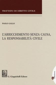 Filippodegasperi.it L' arricchimento senza causa, la responsabilità civile Image