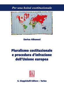 Ilmeglio-delweb.it Pluralismo costituzionale e procedura d'infrazione dell'Unione europea Image