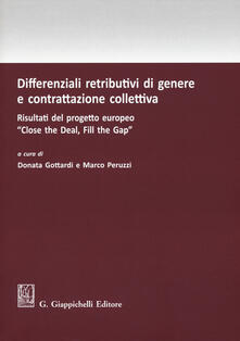 Osteriacasadimare.it Differenziali retributivi di genere e contrattazione collettiva. Risultati del progetto europeo «Close the deal, fill the gap» Image
