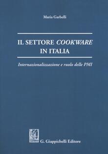 Premioquesti.it Il settore cookware in Italia. Internazionalizzazione e ruolo delle PMI Image