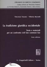La tradizione giuridica occidentale. Testo e materiali per un confronto civil law common law. Con espansione online