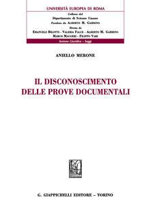 Il disconoscimento delle prove documentali.pdf