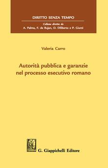 Associazionelabirinto.it Autorità pubblica e garanzie nel processo esecutivo romano Image