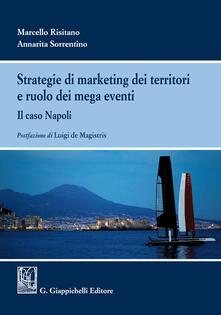 Strategie di marketing dei territori e ruolo dei mega eventi. Il caso Napoli.pdf