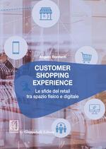 Customer shopping experience. Le sfide del retail tra spazio fisico e digitale
