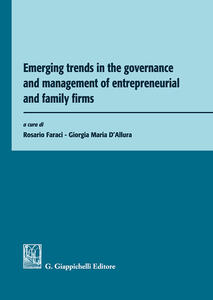 Emerging trends in the governance and management of entrepreneurial and family firms