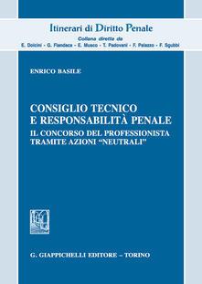 Consiglio tecnico e responsabilità penale. Il concorso del professionista tramite azioni «neutrali».pdf