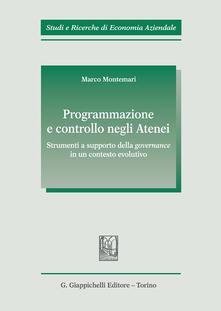Programmazione e controllo negli atenei. Strumenti a supporto della governance in un contesto evolutivo.pdf