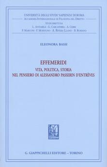 Listadelpopolo.it Effemeridi: vita, politica, storia nel pensiero di Alessandro Passerin d'Entrèves Image